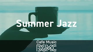 Summer Jazz: Positively Start the Day with Jazz - Accordion Music to Wake Up, Work and Study