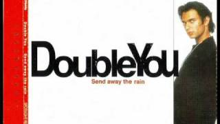 Double You - Send Away The Rain (Extended Mix)