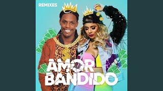Amor Bandido (Different J Remix)