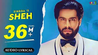 Sheh : Singga (Audio Song) Ellde | Latest Punjabi Songs | Vaaho Entertainments | Full Video 24 Aug