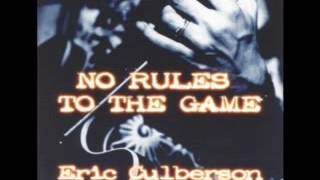 Eric Culberson - No Rules To The Game - 1998 - Small Town - Dimitris Lesini Greece