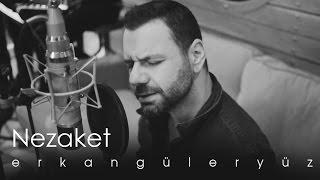 Erkan Güleryüz - Nezaket (Official Video)