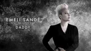 "Video thumbnail of ""Emeli Sandé - Daddy (Ft. Naughty Boy) [Official Audio]"""