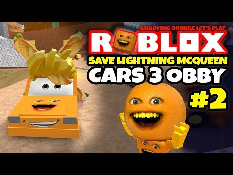 Roblox: SAVE LIGHTNING MCQUEEN #2 - Cars 3 Obby! [Annoying Orange Plays]