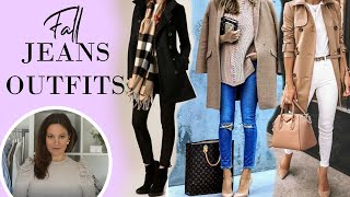 10 CLASSY ways to wear Jeans in FALL / AUTUMN | Fashion Over 40