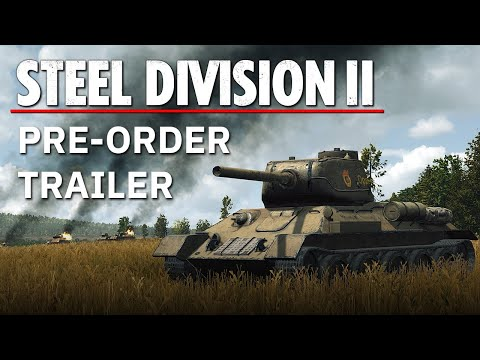 Steel Division 2 - Pre-order trailer thumbnail