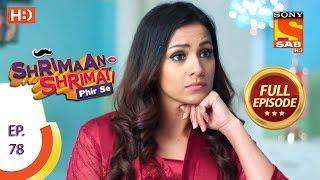 Shrimaan Shrimati Phir Se - Ep 78 - Full Episode - 28th June, 2018