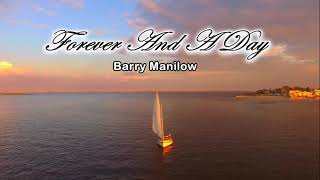 Barry Manilow ( Love & Music ) Forever & a day Song with lyrics 2018