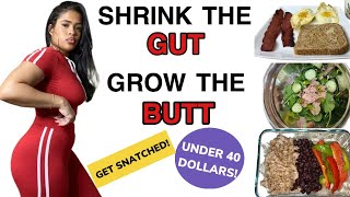 SHRINK THE GUT AND GROW THE BUTT!! AFFORDABLE MEAL PREP TO GET SNATCHED!!!  *GIVEAWAY!!*