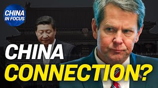 Georgia governor's alleged close connection with China; Chinese state-run firms owe $7 billion debts