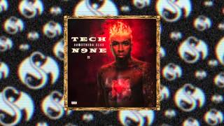 Tech N9ne - B.I.T.C.H. (Feat. T-Pain) - OFFICIAL AUDIO