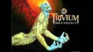 Trivium- Gunshot To The Head of Trepidation