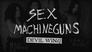Sex Machineguns - Devil Wing