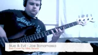 Blue & Evil - Joe Bonamassa (Bass Cover by Mike Newell)