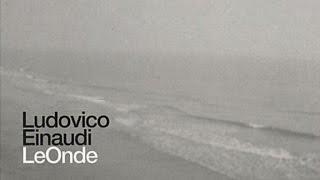 Ludovico Einaudi - Le onde FULL ALBUM