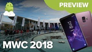 Mobile World Congress 2018 Preview: Galaxy S9, LG V30S, Xperia XZ2 + more!