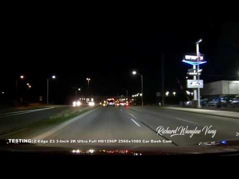 RWV: Testing (NIGHT) Z-Edge Z3 3-Inch 2K Ultra Full HD1296P 2560x1080 Car Dash Cam