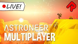 space colonization survival - astroneer multiplayer gameplay - 1 0