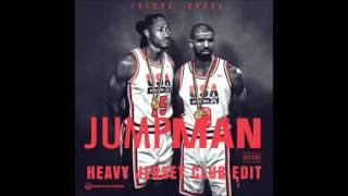 Drake x Future- Jumpan (Heavy Jersey Club Edit)
