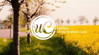 Hunter Brothers   Lost (Lyric Video) 🎵