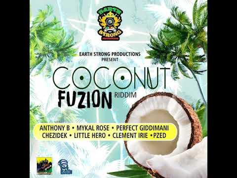 Coconut Fuzion Riddim Mix (Full) Feat. Anthony B  Chezidek  Perfect Giddimani(April 2018).