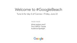 Google Lightning Talks Live at Cannes: Day 5