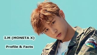 (MONSTA X) I.M Profile and Facts [K-POP]