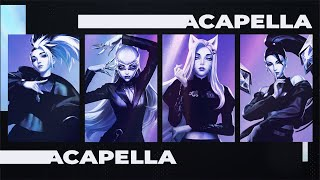[ACAPELLA] K/DA - THE BADDEST ft. (G)I-DLE, Bea Miller, Wolftyla | League of Legends