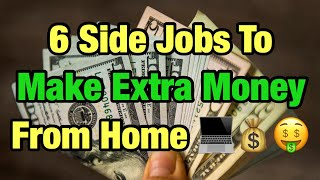 6 Side Jobs To Make Extra Money From Home (2019)