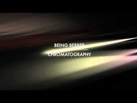 "Being Berber Video Teaser ""Chromatography""..."