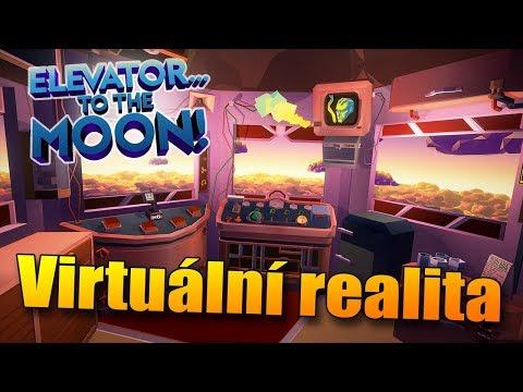 MÁM SVŮJ VLASTNÍ VÝTAH NA MĚSÍC? - Elevator to the Moon VR