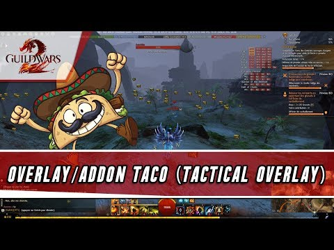 Tool] TacO - Tactical Overlay — Guild Wars 2 Forums