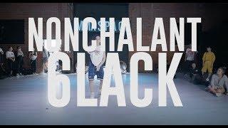 "6lack   ""Nonchalant""   Choreography By NatBat"