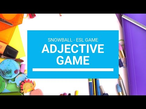 Adjectives - ESL Snowball Game