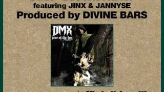 DMX - Blown Away feat. Jinx & Jannyse