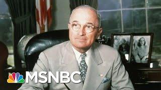 Truman, Joe Biden And U.S. Foreign Policy   Morning Joe   MSNBC