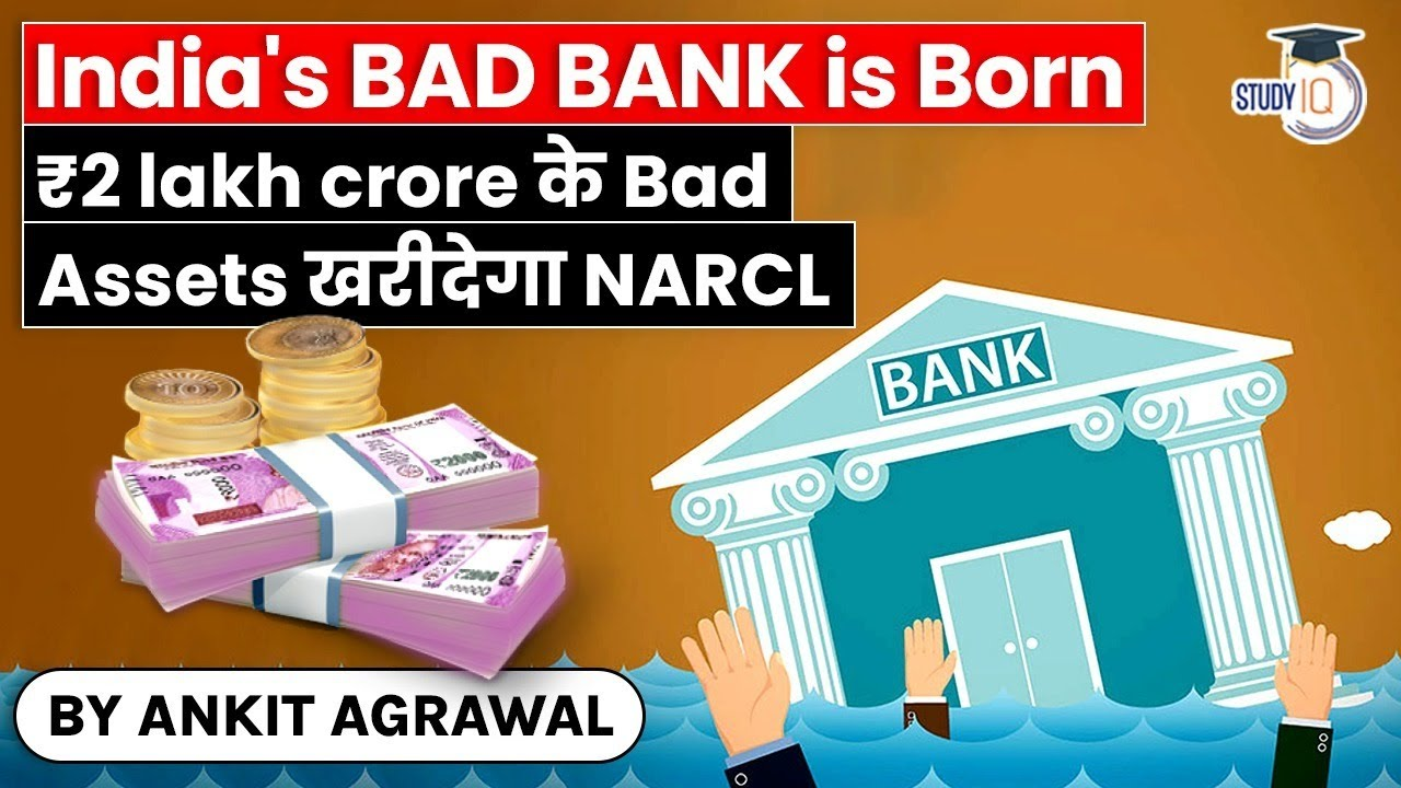 India's very first Bad Bank revealed by Financing Minister - NARCL to get Rs 2,00,000 crore NPAs thumbnail