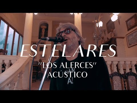 Estelares video Los Alerces - CMTV Acústico 2017