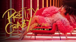 容祖兒 Joey Yung《Pretty Crazy》[Official MV]