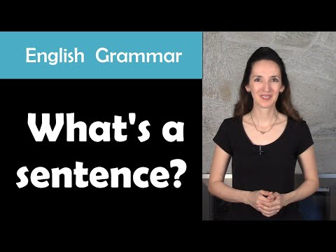 English Grammar: What's a sentence? - Learn about sentence types with JenniferESL