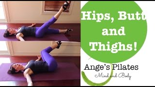 Ange's Pilates 30 Minute Hips, Butt and Legs Workout by Ange's Pilates