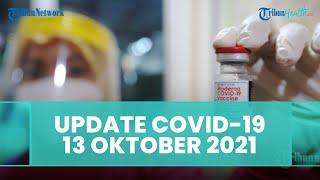 Update Covid-19 Indonesia 13 Oktober 2021: 1.233 Kasus Baru, 2.259 Sembuh, 48 Kematian