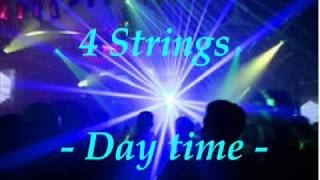 4 Strings -Day time -