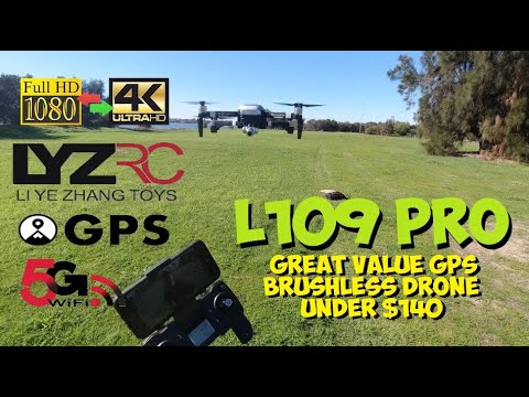 LYZRC L109 Pro GPS 4K/1080P 2 Axis Camera Drone Review - Best Value Brushless Drone Under $140