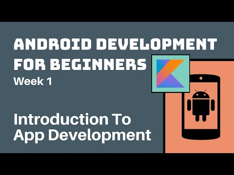 Week 1 - Kotlin Android Development Course for Beginners ...
