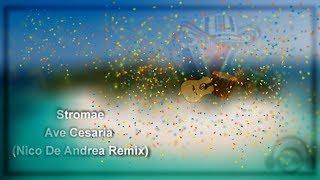 Stromae - Ave cesaria (Nico de Andrea Remix)