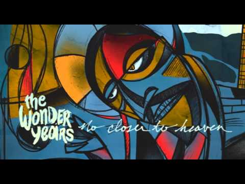 The Wonder Years - Thanks For The Ride