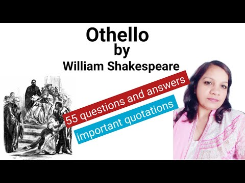 Othello: most important questions and answers // Othello: important quotes