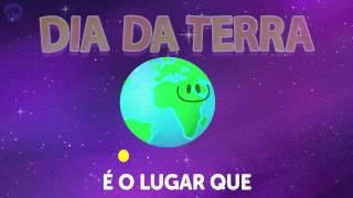 Dia Da Terra | Eu Amo Aprender | Músicas Para Crianças | PlayKids