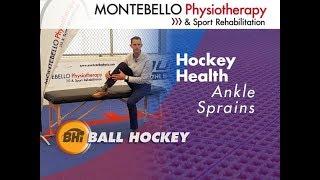 Hockey Health Episode 1 - Ankle Sprains